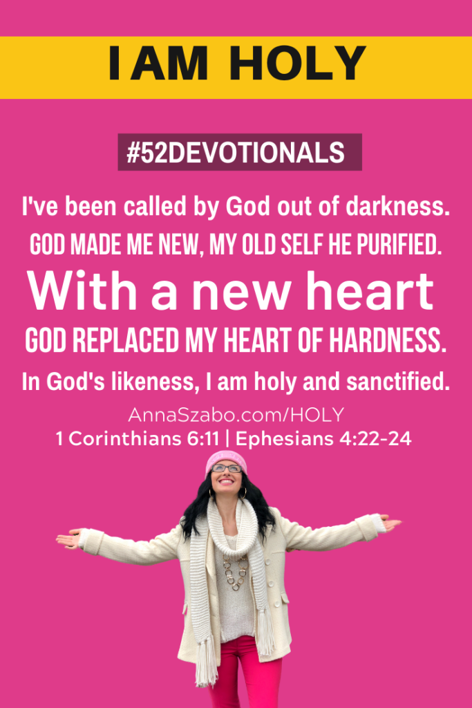 I am Holy #52Devotionals Biblical Affirmations by Anna Szabo