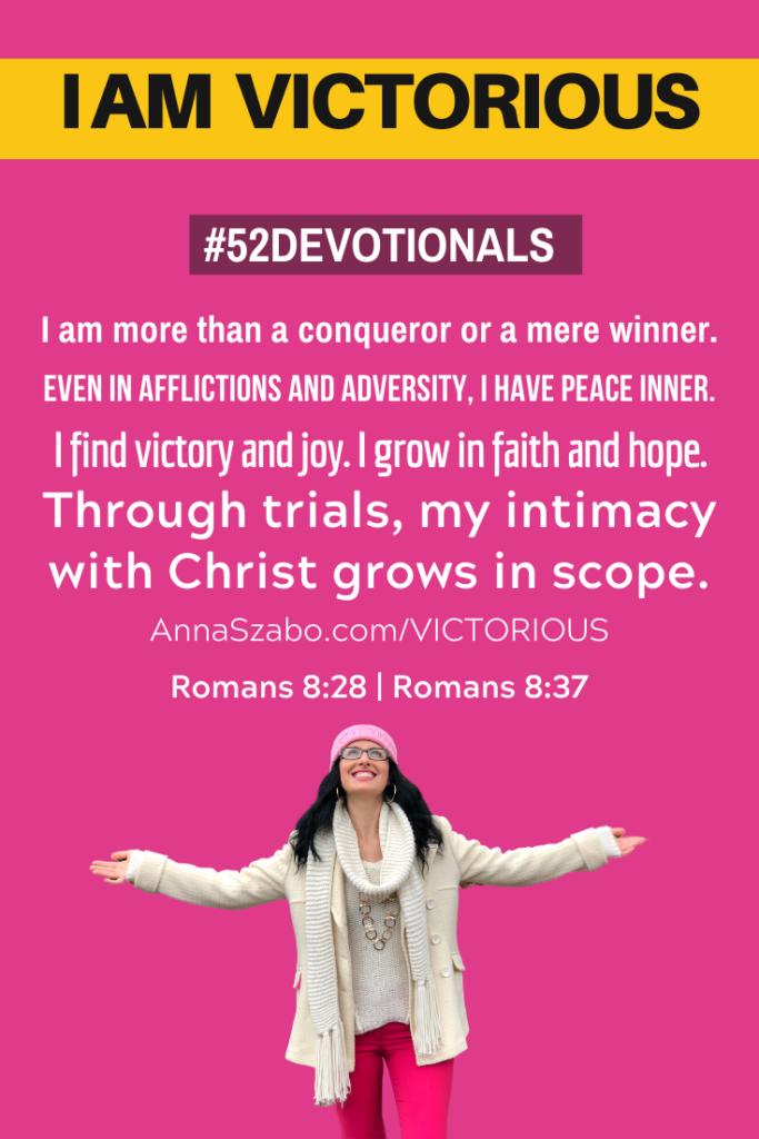I am Victorious #52Devotionals Devotions for Women  by Anna Szabo