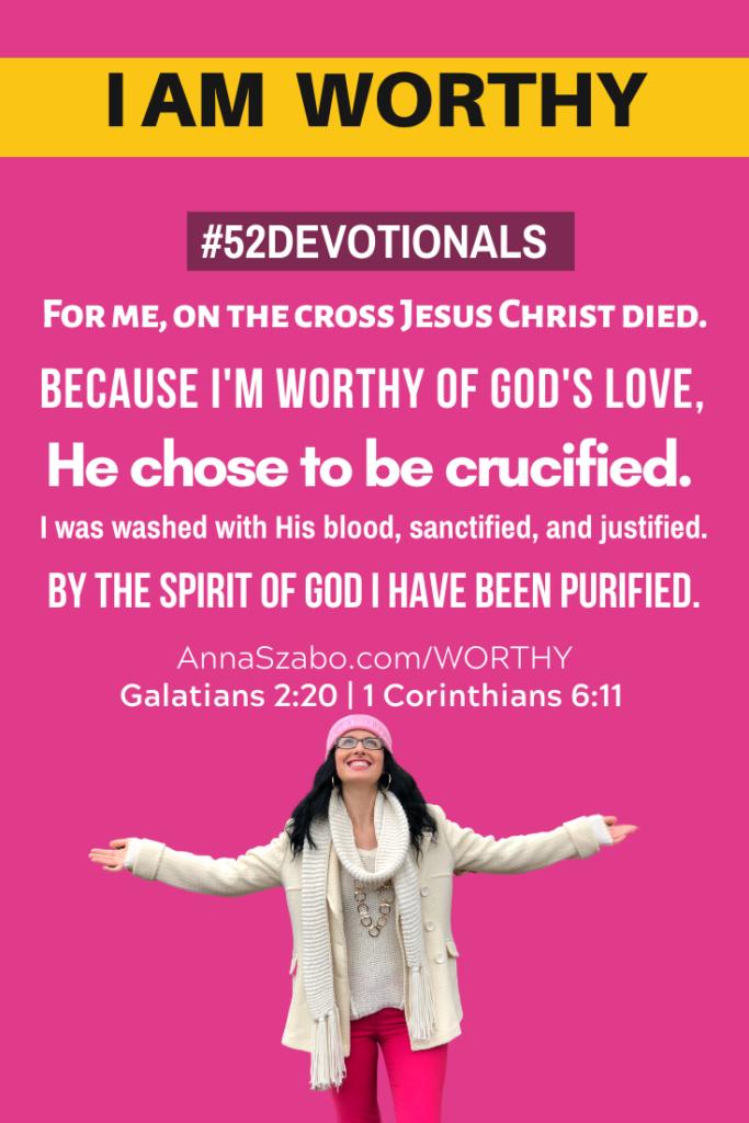 I am Worthy #52Devotionals Biblical Affirmations by Anna Szabo