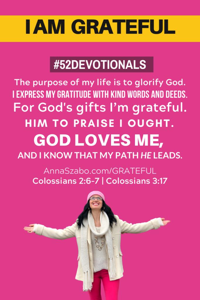 I am grateful #52Devotionals Biblical Affirmations by Anna Szabo